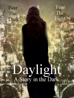Daylight: A Story in the Dark